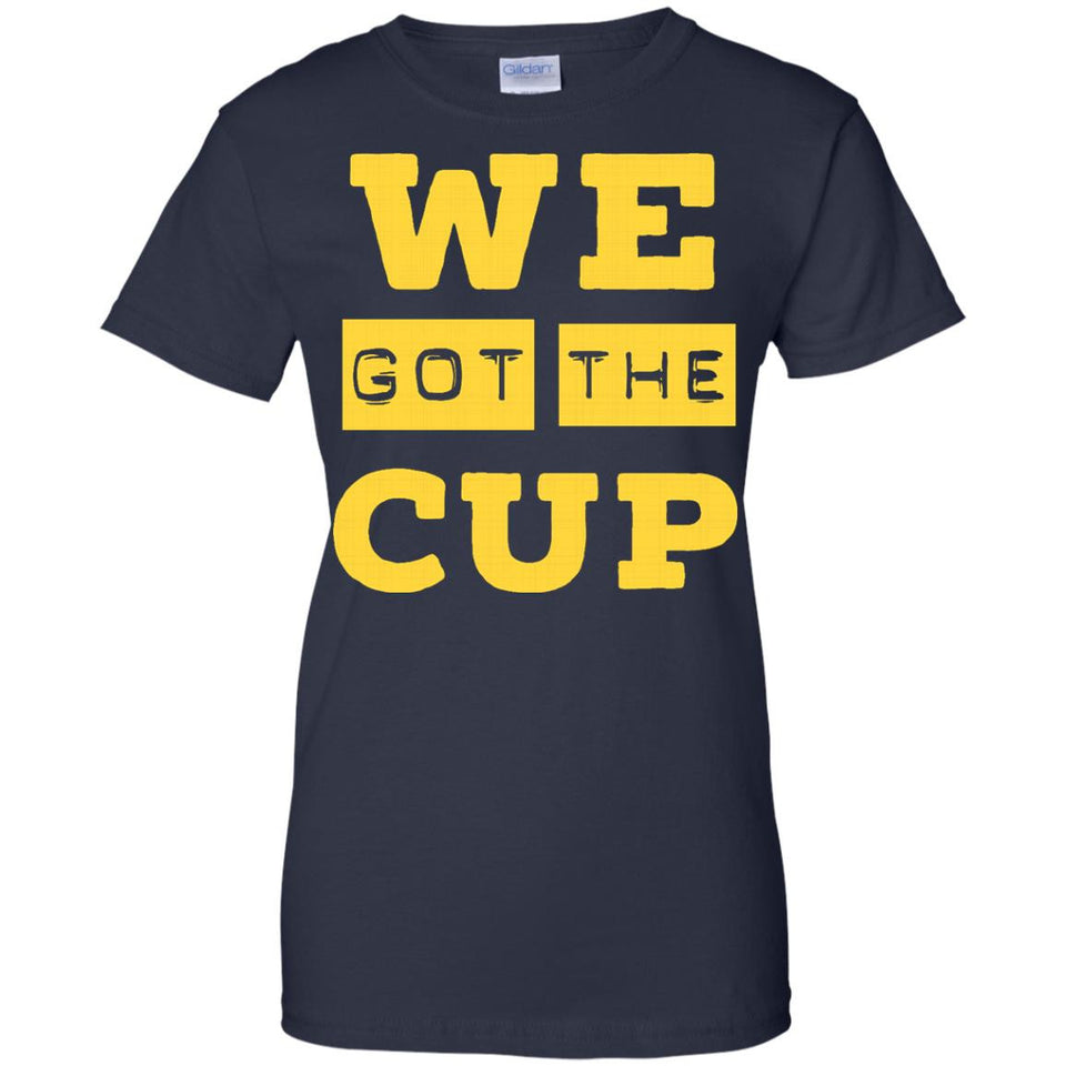 We Got The Cup Pittsburgh Shirt - Newmeup