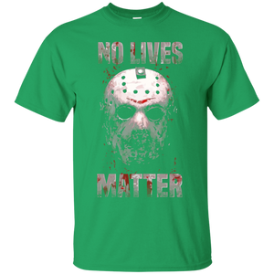 no lives matter t shirt - friday the 13th shirt