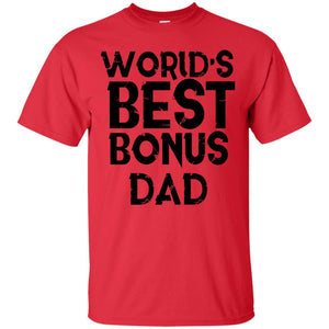 Worlds Best Bonus Dad Shirt Step Father Day Gift Husband - Newmeup