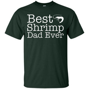 Best Shrimp Dad Ever T-shirt Gift For Shrimp Love - Newmeup