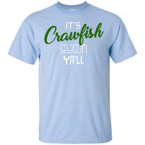 It's Crawfish Season Ya'll - Crawfish Boil Shirt