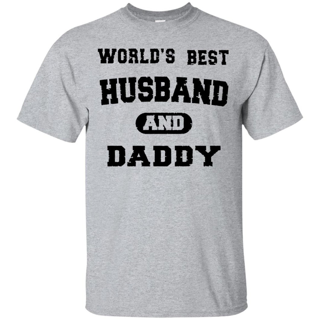 Men's Worlds Best Husband and Daddy Fathers Day T-Shirt