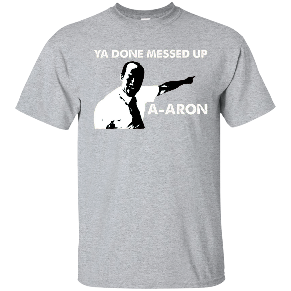 dank meme shirts ya done messed up a aron funny t shirt tee
