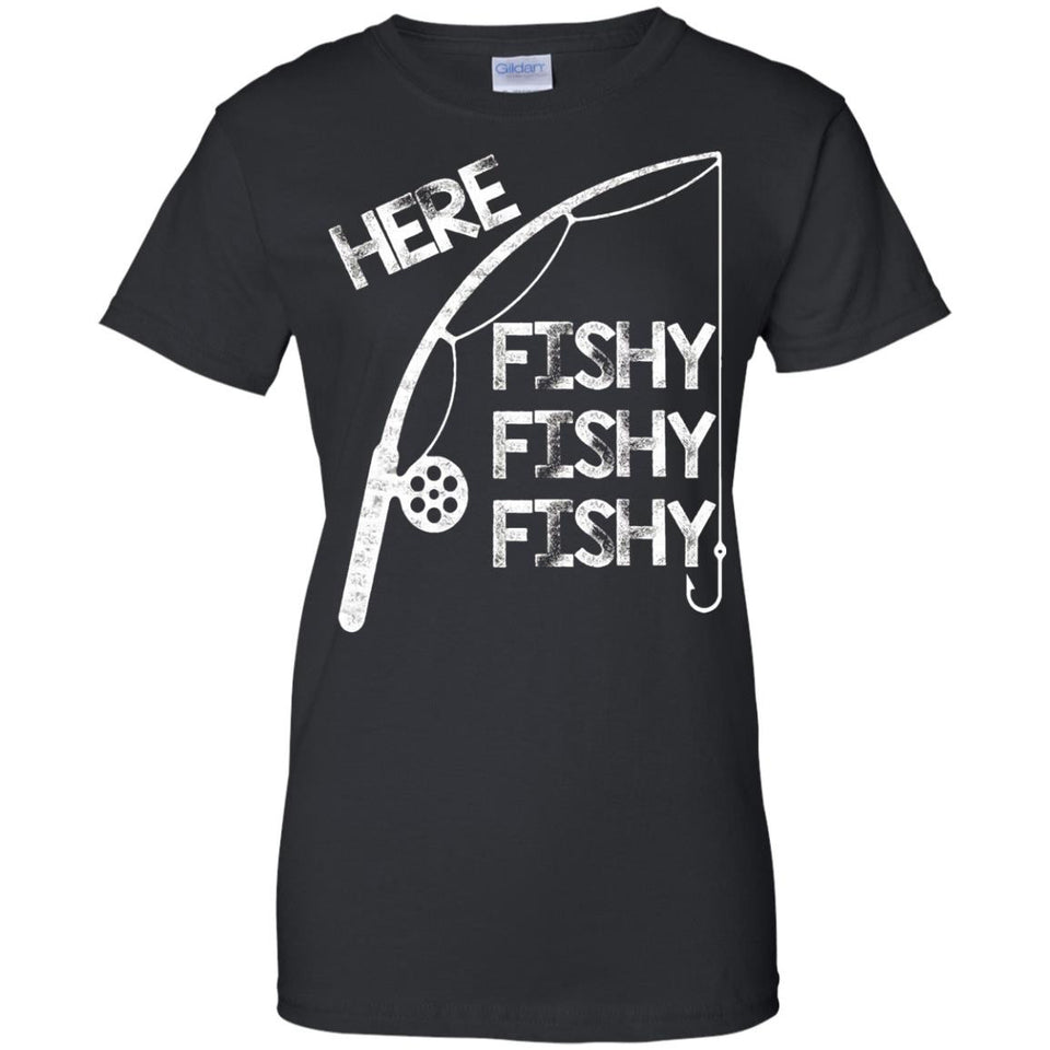 Mens Here Fishy Fishy Fishy Funny T-Shirt For Fishermen