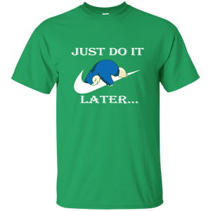 Snorlax Just Od It Later T-Shirt - newmeup