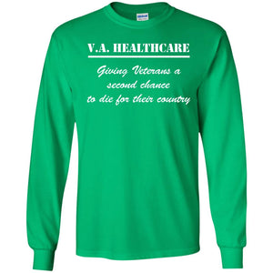 VA Healthcare Second Chance To Die Veteran T-Shirt - Newmeup