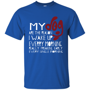 NewmeUp Men's My Dog Are The Reason I Wake Up Every Morning T-shirt