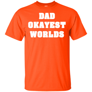 worlds okayest dad shirt style