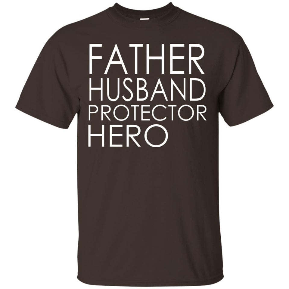 father's day tshirt Father Husband Protector Hero - Newmeup