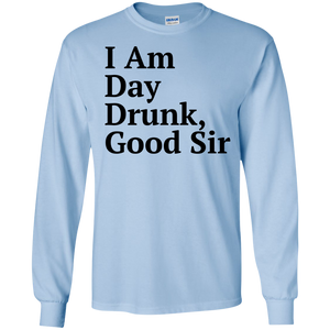 I am day Drunk Good Sir T-shirt - Labor Day Weekend Black SWEATSHIRT - newmeup