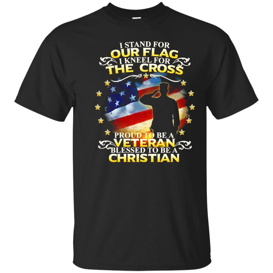 I Stand For Our Flag I Kneel For The Cross Veterans T Shirt