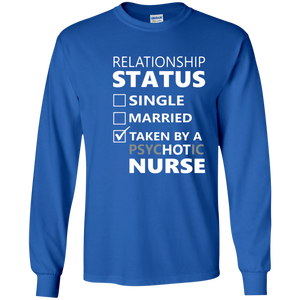 Relationship Status Taken By Psychotic Nurse SWEATSHIRT - newmeup