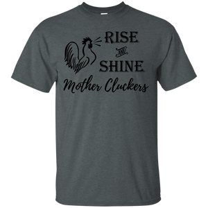 Rise and Shine Mother Cluckers Chicken Shirt Black
