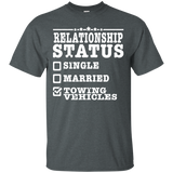 Relationship Status Towing Vehicles Tow Truck Driver Shirt