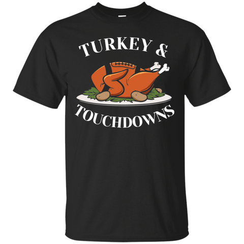 Turkey and Touchdowns Shirt Funny Football Thanksgiving