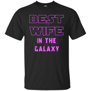 Men's Best Wife In The Galaxy Shirts