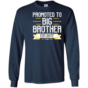 Promoted To Big Brother Est 2017 T Shirt