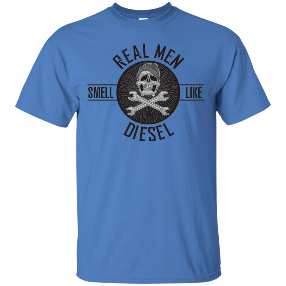 Real MEN smell like diesel - Funny Shirt for mechanics