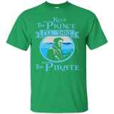 Keep The Prince Ill Take The Pirate T-shirt
