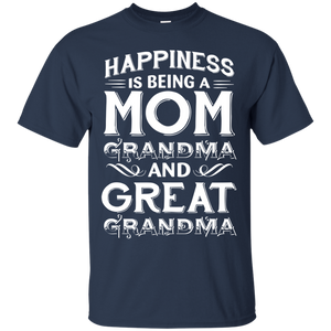 Men's Happiness Is Being A Mom Grandma An Great Grandma T-Shirt