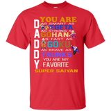 Men's Daddy Favorite Shirts Daddy You Are Super Saiyan - Dragon Ball Vegeta, Gohan, Goku, Trunks Shirt