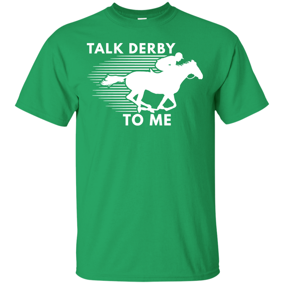 Talk Derby To Me Horse Racing T-Shirt
