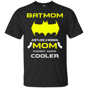 NewmeUp Men's Mon Shirts Batmom Just Like A Normal Mom Cooler T-Shirts