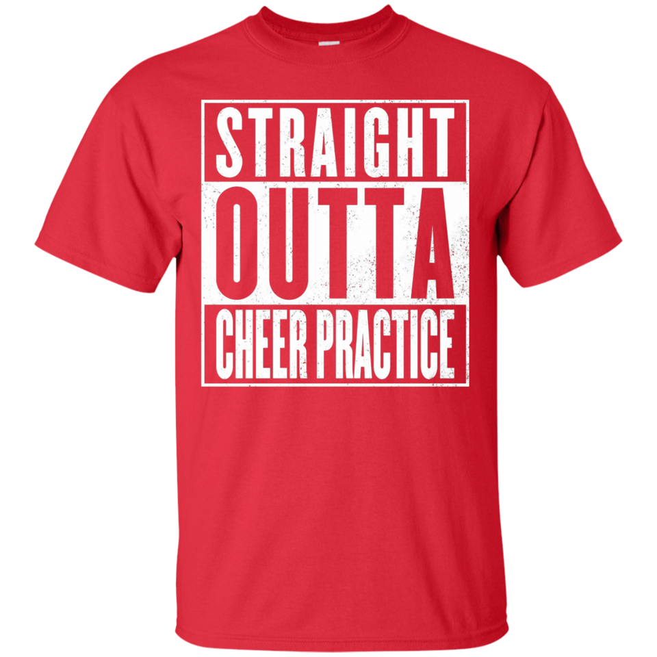 Cheer Practice T-Shirt - STRAIGHT OUTTA CHEER PRACTICE Shirt - Newmeup