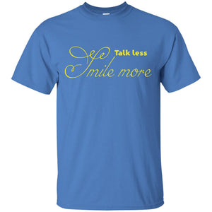 Talk Less Smile More Classic Hamilton T shirt