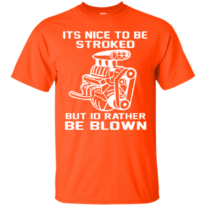 Its Nice To Be Stroked But Id Rather Be Blown Mechanic Shirt