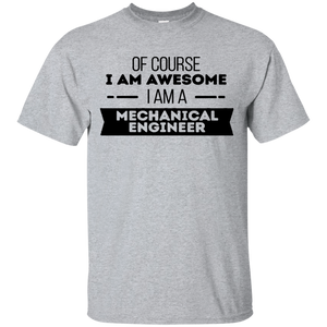 Of Course I Am Awesome I Am A Mechanical Engineer T-Shirt(Black)