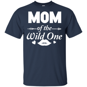 Mom Of The Wild One 100% Cotton T-Shirt