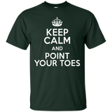 Keep Calm And Point Your Toes T-shirt