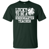 Lucky To Be A Kindergarten Teacher T-Shirt