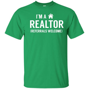I'm A Realtor T-Shirt Funny Real Estate Agent Shirt Gift