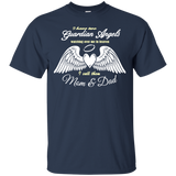 I have two guardian Angels watching over me mom shirt