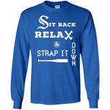 Sit Back Relax Strap it Down CHICAGO Baseball Hawk T Shirt