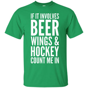 If it involves Beer Wings _ Hockey Count Me In