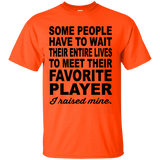 Some People To Meet Their Favorite Player T-Shirt - newmeup