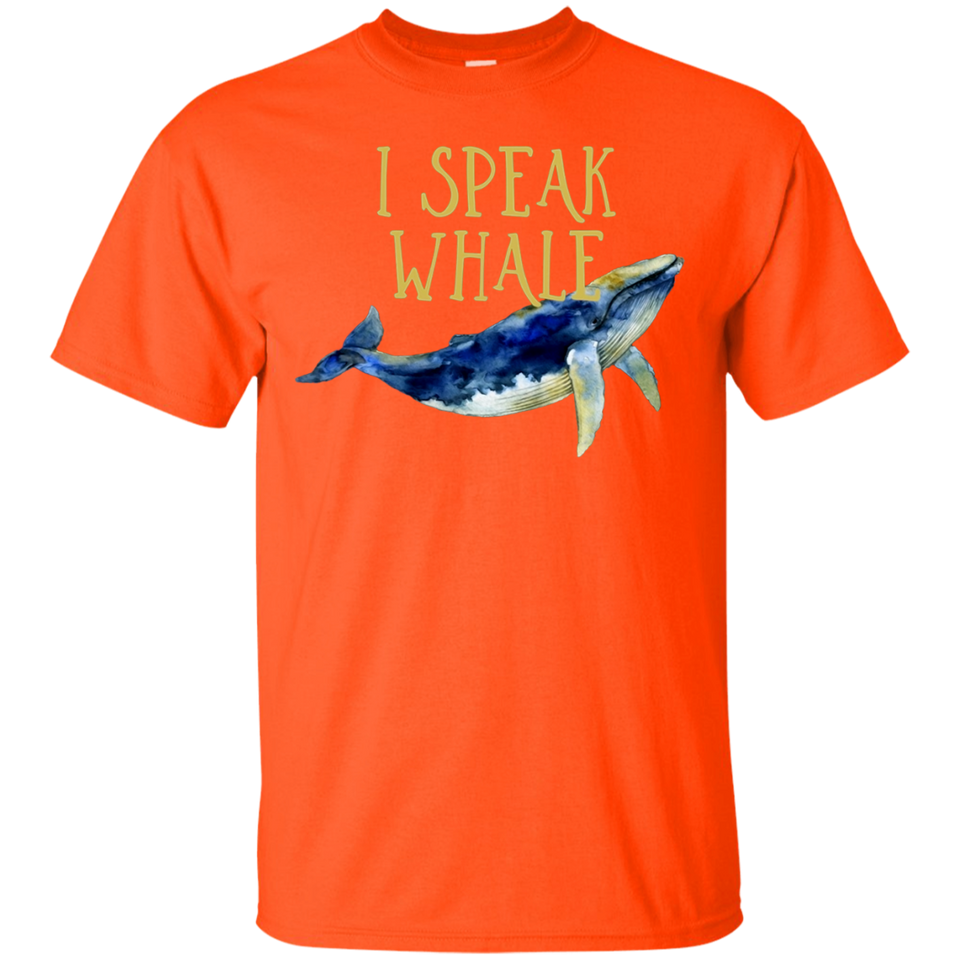 I Speak Whale T Shirts