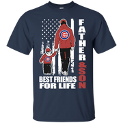 Father And Son Best Friends For Life Chicago Cubs – Men's Fathers Day T-Shirt