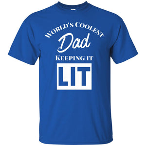 Mens  World's Coolest Dad Keeping it T-Shirt.