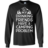my drinking friends have a camping problem camper trip shirt