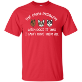 NewmeUp Men's Dog Shirts The only Problem With Dogs T-shirt