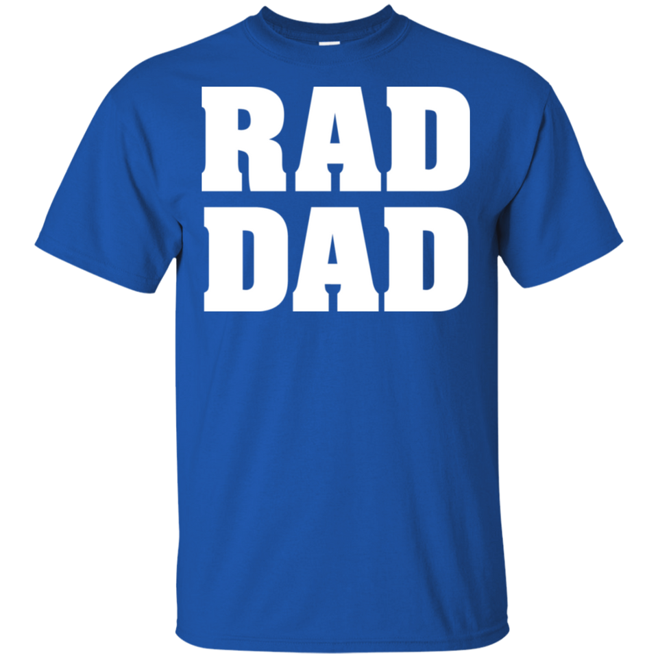 RAD DAD Funny Cool Dad Joke Humor Daddy Father's Day Grandpa White