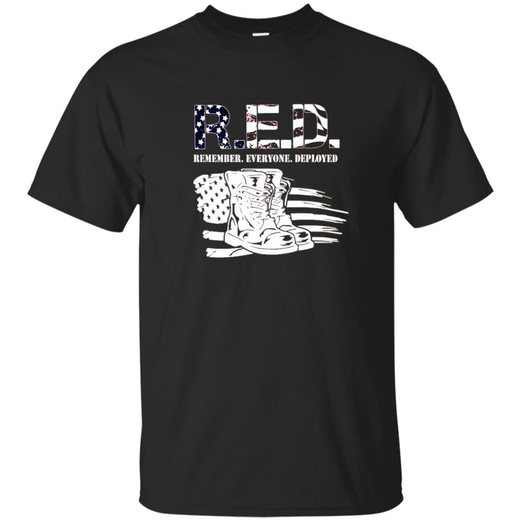 Remember Everyone Deployed RED T-Shirt Veteran July 4th Gift