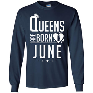 Queens Are Born In June Shirt