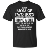 Funny Saying Being A Mom Of Two Boys T-Shirt For Mother' Day