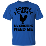 Sorry I Cant My Chickens Need Me - Chicken T shirt Black