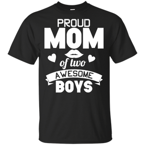 Proud Mom Of Two Boy 100% Cotton T-Shirt